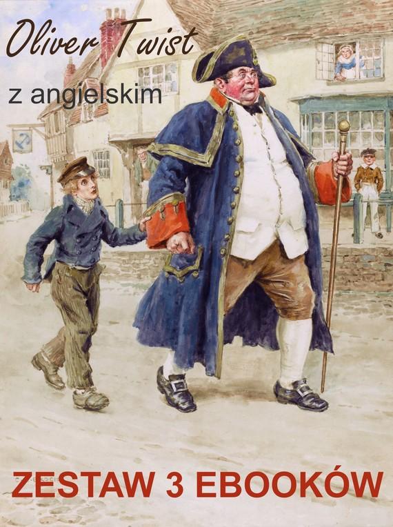 okładka Oliver Twist z angielskim. Zestaw 3 ebooków, Ebook   Marta Owczarek, Charles Dickens, Arthur Conan Doyle