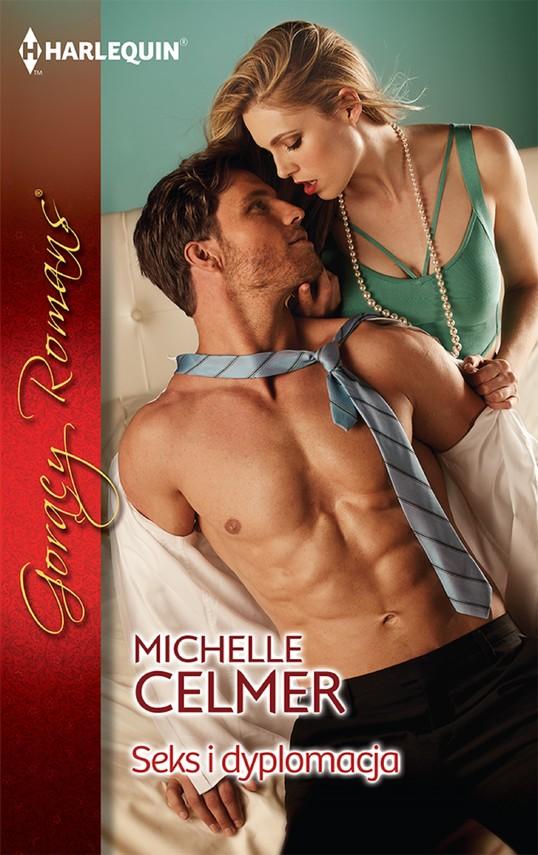 okładka Seks i dyplomacja, Ebook   Michelle Celmer