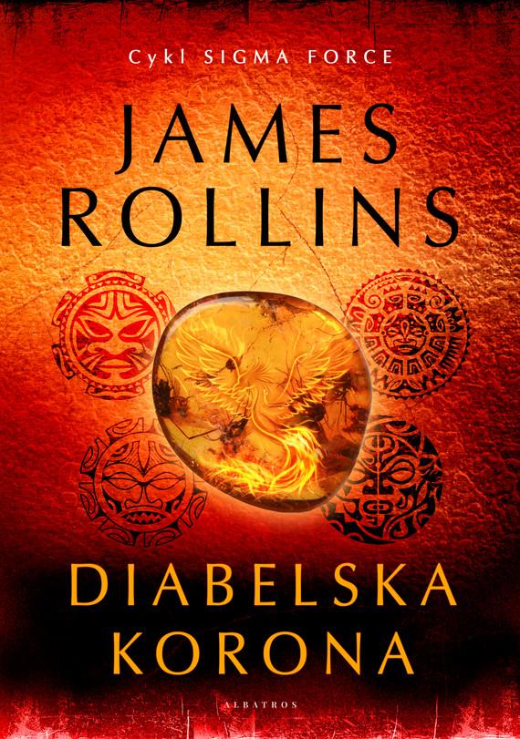 okładka DIABELSKA KORONA, Ebook   James Rollins