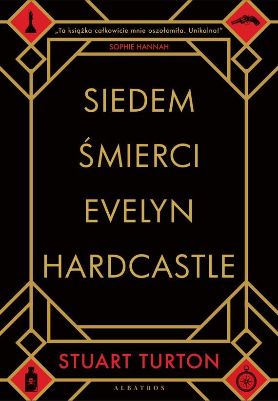 okładka SIEDEM ŚMIERCI EVELYN HARDCASTLE, Ebook   Stuart Turton