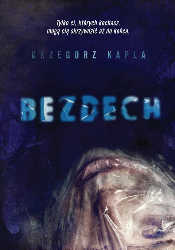 okładka Bezdechebook | epub, mobi | Grzegorz Kapla