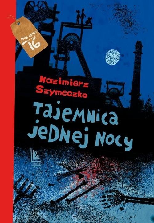 okładka Tajemnica jednej nocy, Książka | Kazimierz Szymeczko