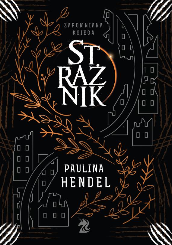okładka Strażnikebook | epub, mobi | Paulina Hendel