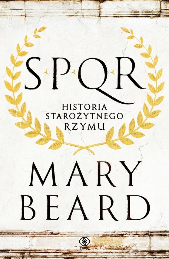 okładka SPQR. Historia starożytnego Rzymuebook | epub, mobi | Mary Beard