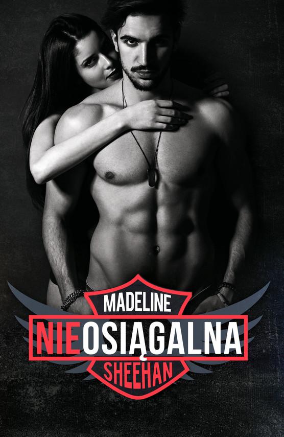 okładka Nieosiągalnaebook | epub, mobi | Madelina Sheehan