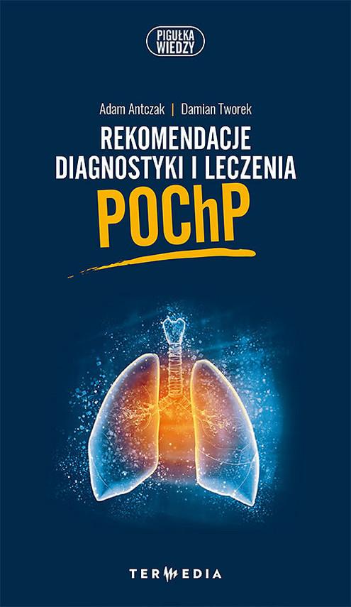 okładka Rekomendacje diagnostyki i leczenia POChP, Książka | Adam  Antczak, Damian Tworek