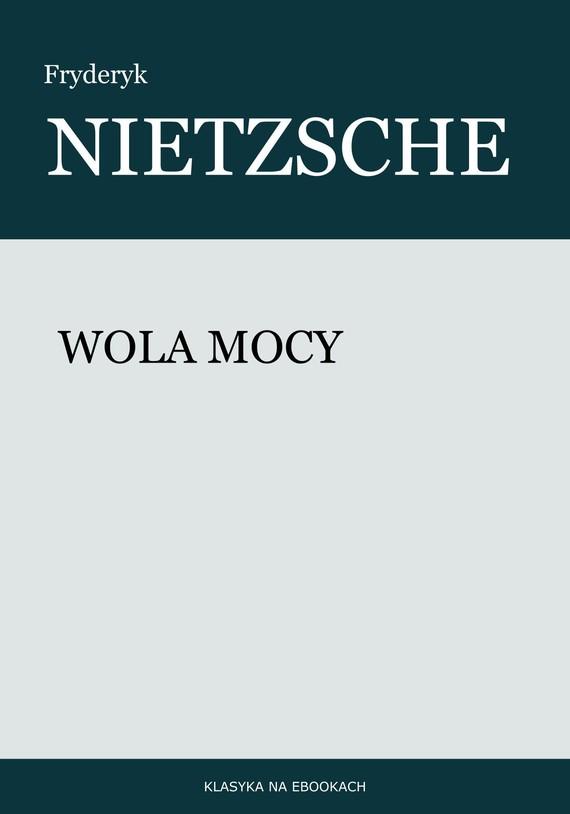 okładka Wola mocyebook | epub, mobi | Fryderyk Nietzsche