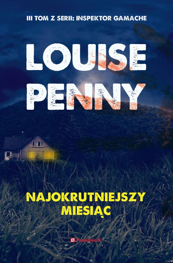 okładka Najokrutniejszy miesiąc, Ebook | Louise Penny