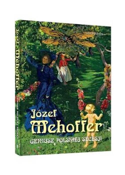 okładka Józef Mehoffer. Geniusz polskiej secesji, Książka | Ristujczina Luba