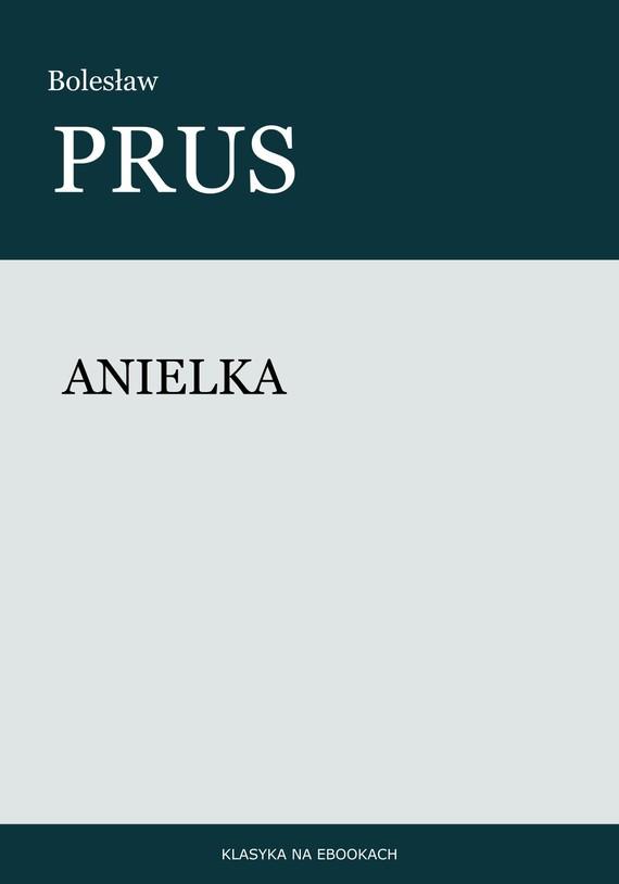okładka Anielkaebook | epub, mobi | Bolesław Prus
