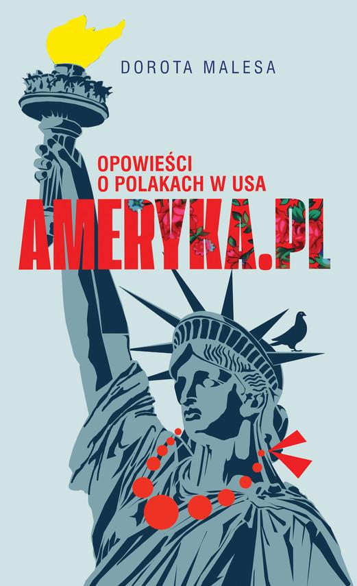 okładka Ameryka.pl, Ebook   Dorota Malesa