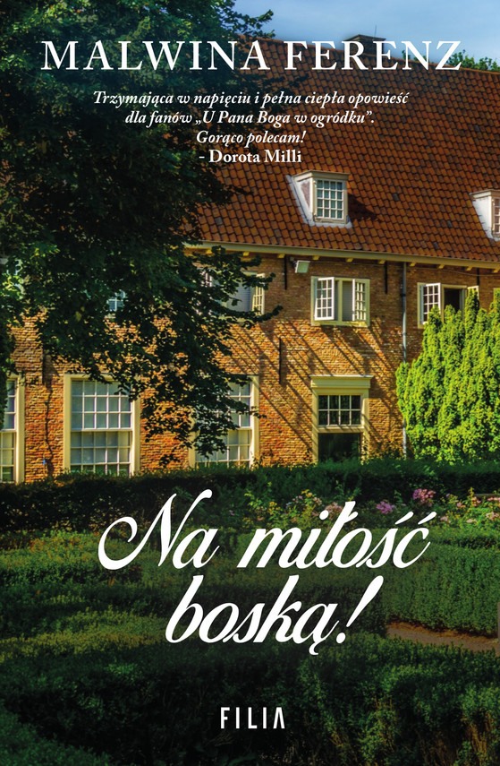 okładka Na miłość boską!, Ebook   Ferenz Malwina