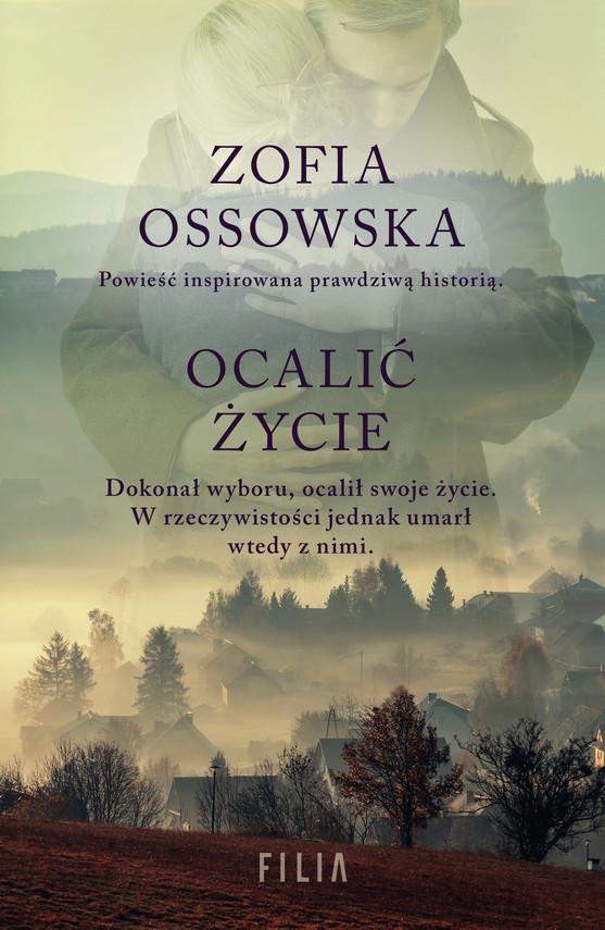 okładka Ocalić życie, Ebook   Ossowska Zofia