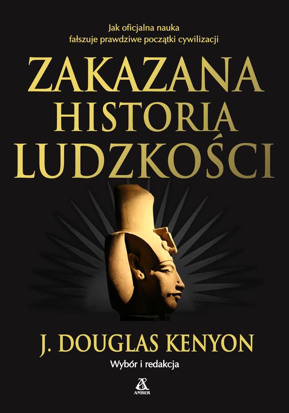 okładka Zakazana historia ludzkości, Ebook | Douglas J. Kenyon