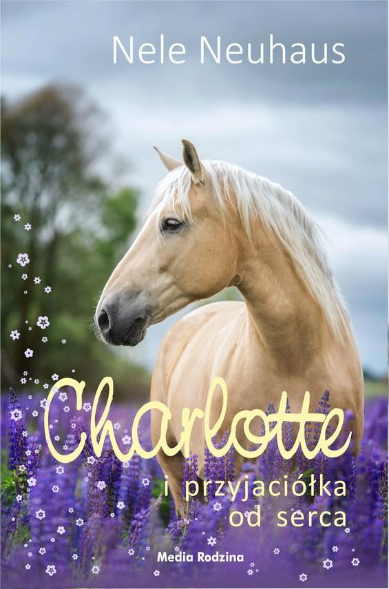 okładka Charlotte i przyjaciółka od sercaebook | epub, mobi | Nele Neuhaus