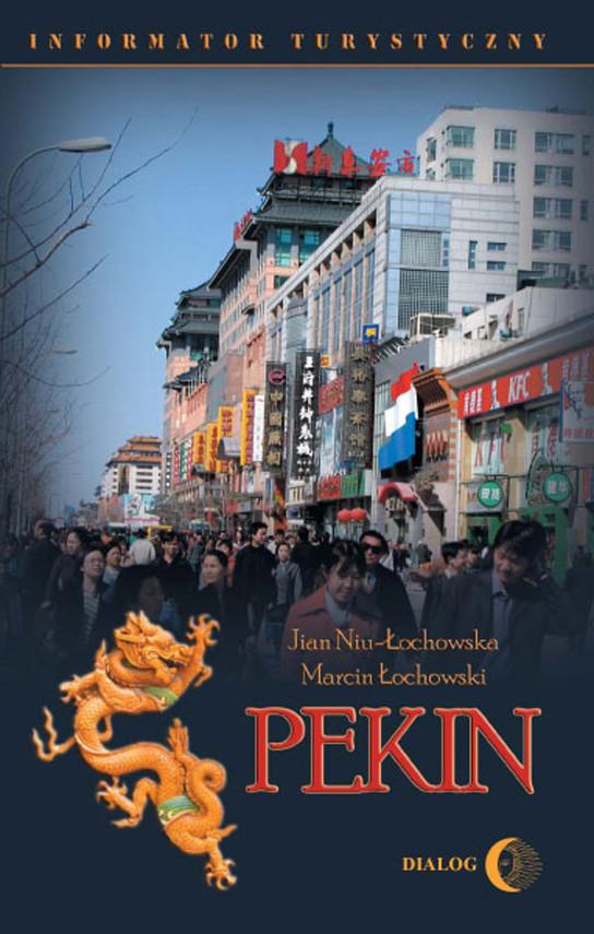 okładka Pekin. Informator turystyczny, Ebook   Marcin Łochowski