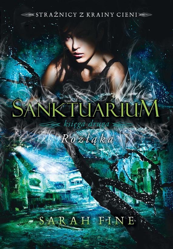 okładka Sanktuarium 2. Rozłąka, Ebook | Sarah Fine