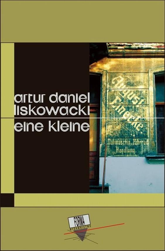 okładka Eine kleineebook | epub, mobi | Artur Daniel  Liskowacki
