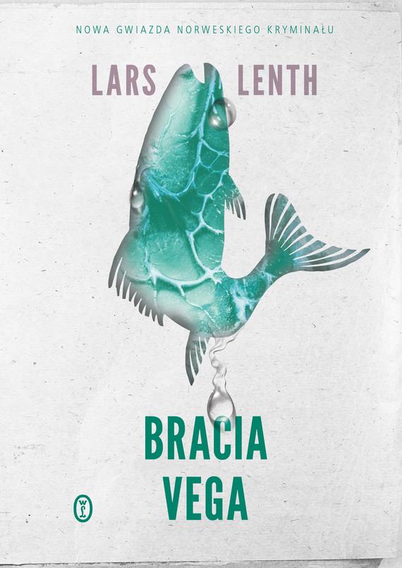 okładka Bracia Vega, Ebook   Lars Lenth