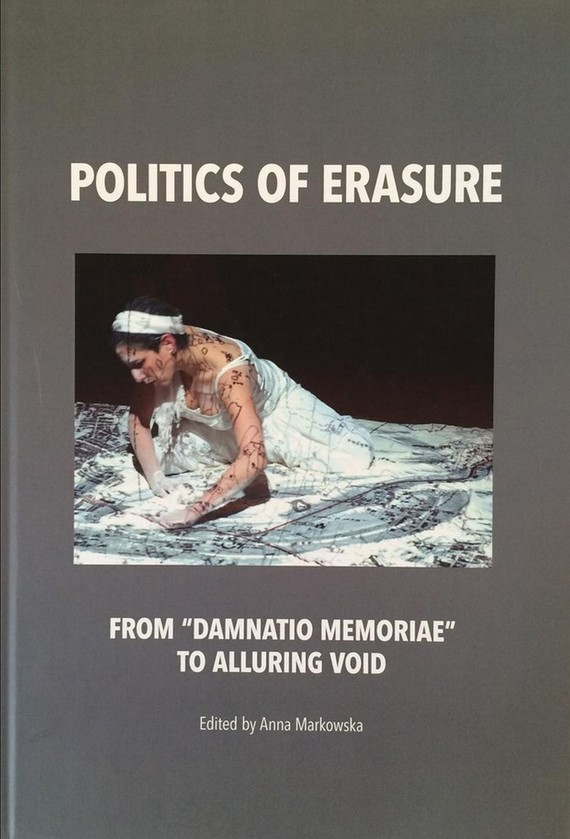 "okładka Politics of erasure. From ""damnatio memoriae"" to alluring voidebook 