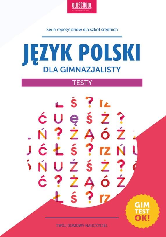 okładka Język polski dla gimnazjalisty. Testy, Ebook | Małgorzata Białek