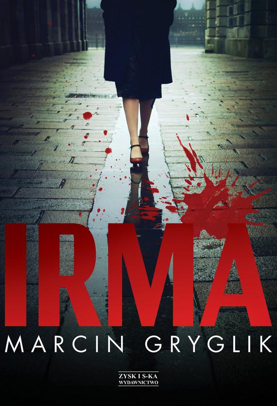 okładka Irmaebook | epub, mobi | Marcin Gryglik