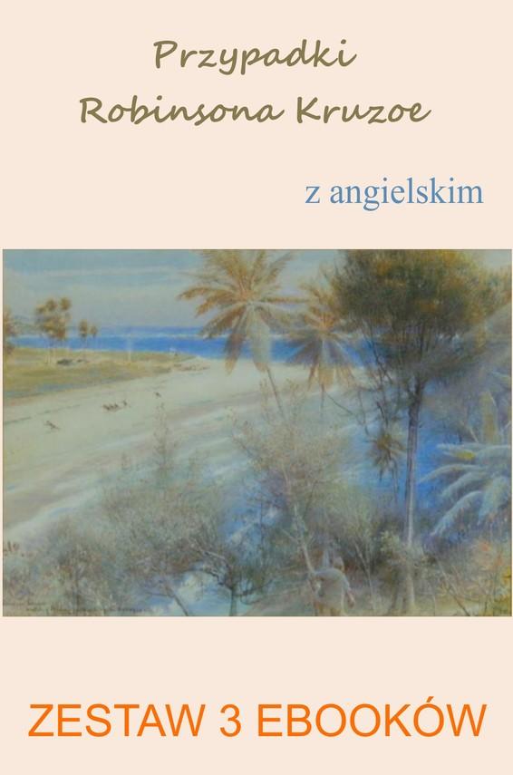 okładka Przypadki Robinsona Kruzoe z angielskim. Zestaw 3 ebooków, Ebook | Daniel Defoe, Marta Owczarek, Arthur Conan Doyle