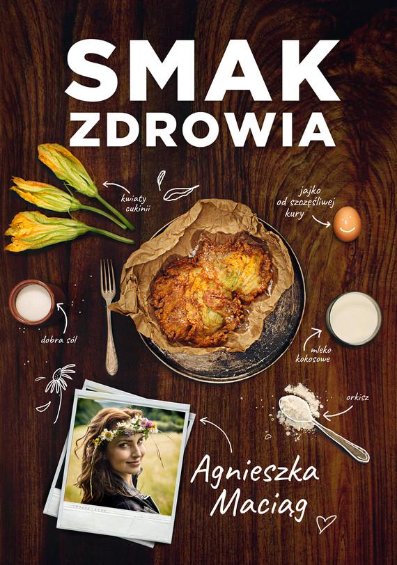 okładka Smak zdrowia, Ebook | Agnieszka Maciąg
