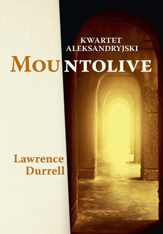 okładka Kwartet aleksandryjski: Mountolive, Ebook | Lawrence Durrell