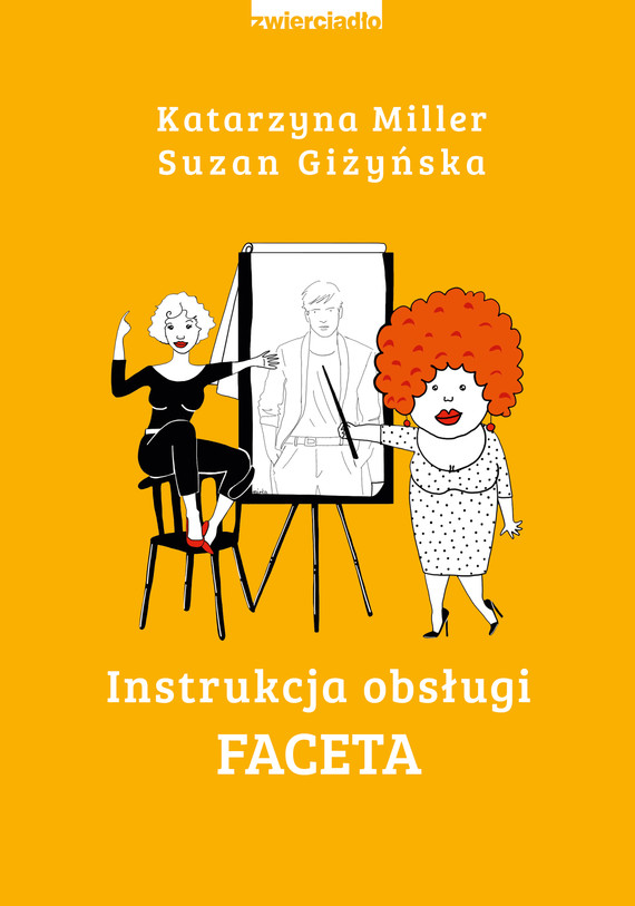 okładka Instrukcja obsługi faceta, Ebook | Katarzyna Miller, Suzan Giżyńska