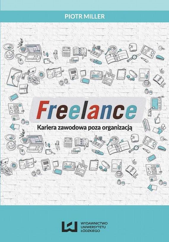 okładka Freelance, Ebook   Piotr  Miller