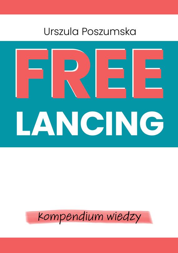 okładka Freelancing – kompendium wiedzyebook   epub, mobi   Urszula Poszumska