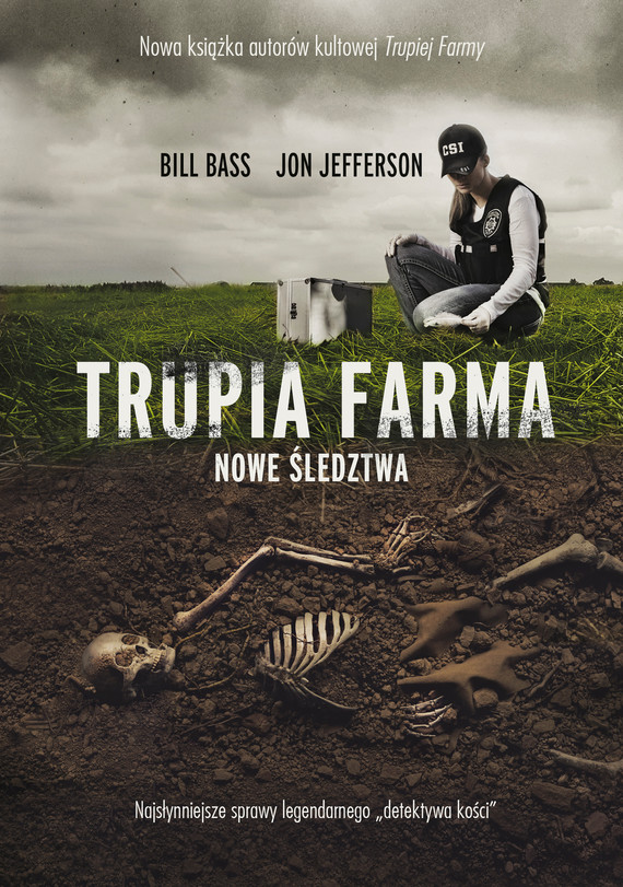 okładka Trupia Farma. Nowe śledztwa, Ebook | Bill Bass, Jon Jefferson