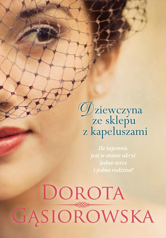 okładka Dziewczyna ze sklepu z kapeluszami, Ebook | Dorota Gąsiorowska