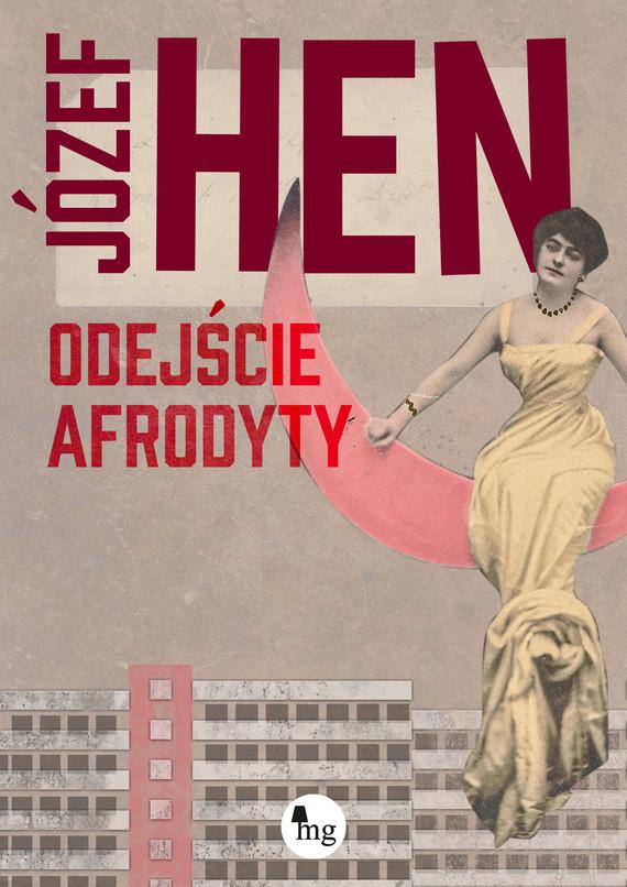 okładka Odejście Afrodyty, Ebook | Józef Hen