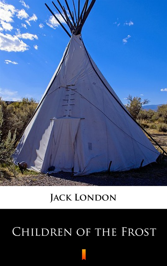 okładka Children of the Frost, Ebook | Jack London