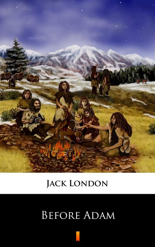 okładka Before Adam, Ebook | Jack London