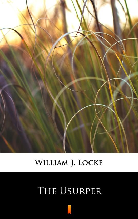 okładka The Usurper, Ebook   William J. Locke