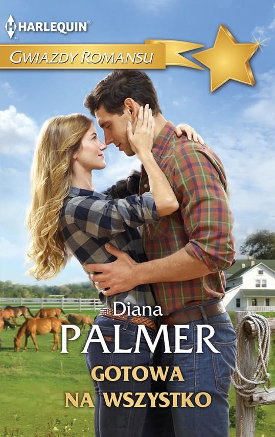 okładka Gotowa na wszystko, Ebook | Diana Palmer