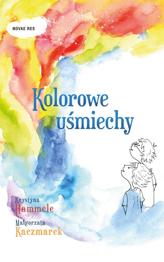 okładka Kolorowe uśmiechy, Ebook | Krystyna Hammele, Małgorzata Kaczmarek
