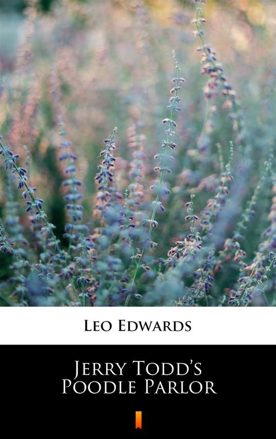okładka Jerry Todd's Poodle Parlor, Ebook   Leo Edwards