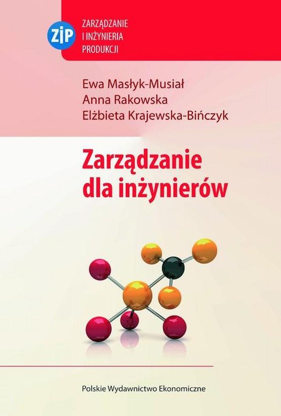 okładka Zarządzanie dla inżynierów, Ebook | Anna  Rakowska, Ewa  Masłyk-Musiał