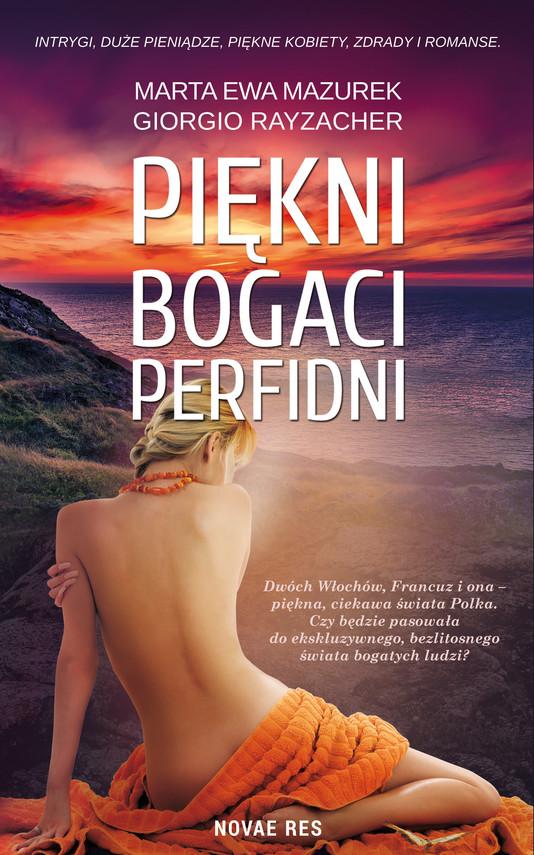 okładka Piękni, bogaci, perfidniebook | epub, mobi | Marta Ewa Mazurek, Giorgio Rayzacher
