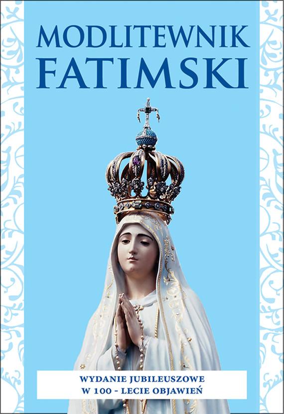 okładka Modlitewnik fatimskiebook | epub, mobi | ks. Zbigniew Krzysztof  Knop CM