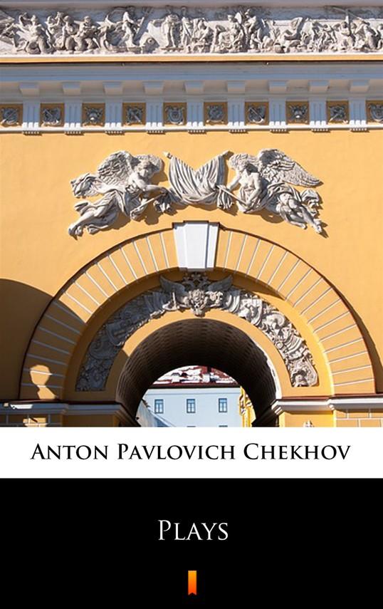 okładka Plays, Ebook   Anton Pavlovich Chekhov