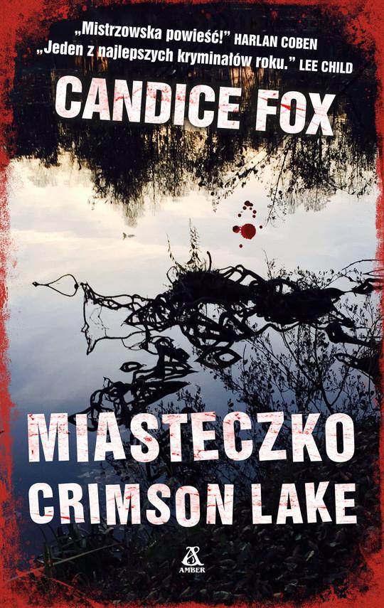 okładka Miasteczko Crimson Lake, Ebook | Candice Fox