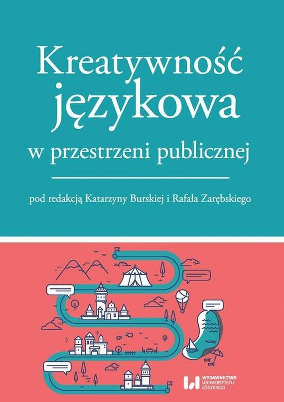 okładka Kreatywność językowa w przestrzeni publicznej, Ebook | Praca Zbiorowa