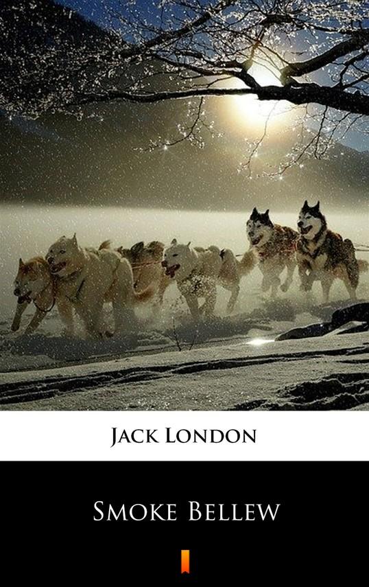 okładka Smoke Bellew, Ebook   Jack London