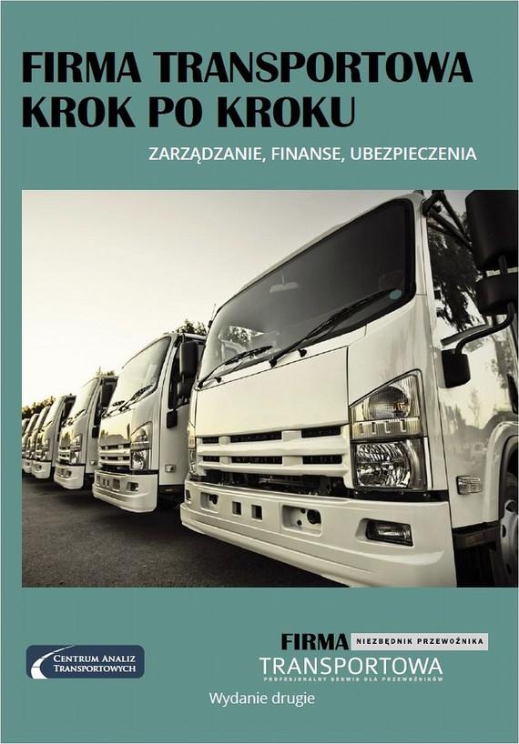 okładka Firma transportowa Krok po kroku, Ebook | Praca Zbiorowa