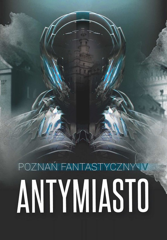 okładka Poznań Fantastyczny Antymiasto, Ebook | Praca Zbiorowa